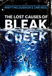 The Lost Causes of Bleak Creek Book