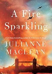 A Fire Sparkling Book by Julianne MacLean