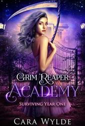 Surviving Year One (Grim Reaper Academy #1) Book
