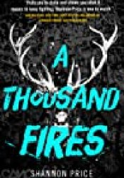 A Thousand Fires Book by Shannon Price