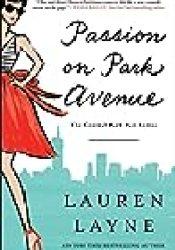 Passion on Park Avenue (Central Park Pact, #1) Book by Lauren Layne