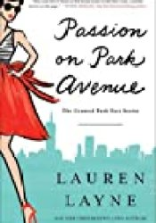 Passion on Park Avenue (Central Park Pact, #1) Book by Lauren Layne