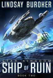 Ship of Ruin (Star Kingdom #2) Book