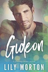 Gideon (Finding Home, #3) Book