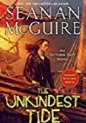 The Unkindest Tide (October Daye, #13) Book by Seanan McGuire