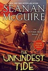 The Unkindest Tide (October Daye, #13) Book