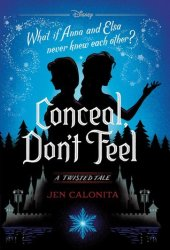 Conceal, Don't Feel Book