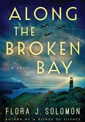 Along the Broken Bay Book by Flora J. Solomon
