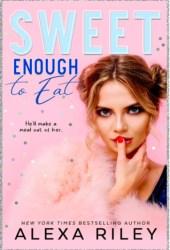Sweet Enough to Eat (Wedding Cake, #2) Book