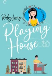 Playing House (Uptown, #1) Book