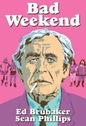 Bad Weekend Book