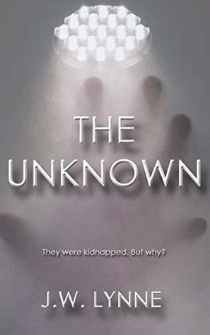 The Unknown (The Unknown, #1)