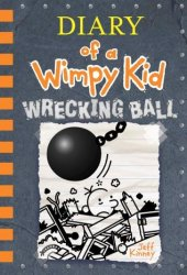 Wrecking Ball (Diary of a Wimpy Kid, #14) Book