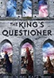 The King's Questioner Book by Nikki Katz