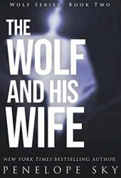 The Wolf and His Wife (Wolf #2) Book