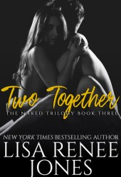 Two Together (Naked Trilogy #3) Book