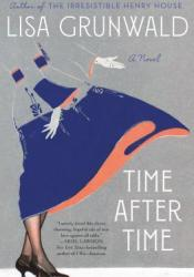 Time After Time Book by Lisa Grunwald
