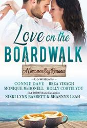 Love on the Boardwalk (Cinnamon Bay, #1) Book