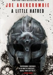 A Little Hatred (The Age of Madness, #1) Book by Joe Abercrombie