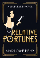Relative Fortunes (Julia Kydd #1) Book