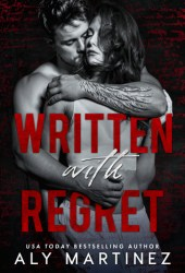 Written with Regret (The Regret Duet, #1) Book