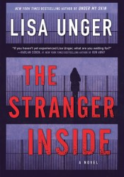 The Stranger Inside Book by Lisa Unger