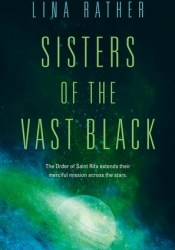 Sisters of the Vast Black Book by Lina Rather