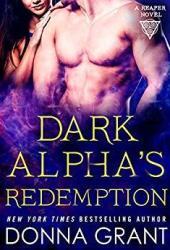 Dark Alpha's Redemption (Reaper, #8) Book