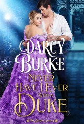 Never Have I Ever With a Duke (The Spitfire Society #1) Book
