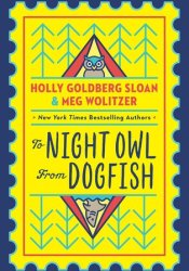 To Night Owl from Dogfish Book by Holly Goldberg Sloan