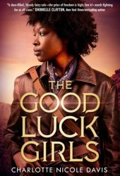 The Good Luck Girls (The Good Luck Girls, #1) Book