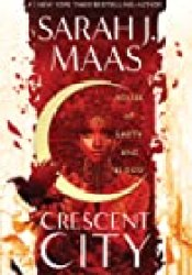 House of Earth and Blood (Crescent City, #1) Book by Sarah J. Maas
