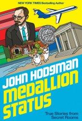 Medallion Status: True Stories from Secret Rooms Book