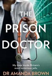 The Prison Doctor Book