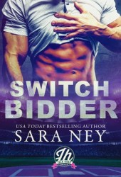 Switch Bidder (Jock Hard #2.5) Book