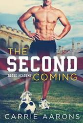 The Second Coming (Rogue Academy #1) Book