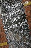 The Fall of Jack Edgerton