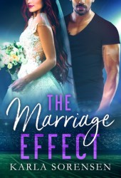 The Marriage Effect (Washington Wolves #3) Book