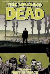 The Walking Dead, Vol. 32: Rest In Peace Book