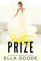 Pretty Prize (Rags to Riches, #2) Book