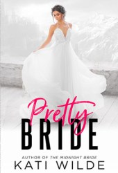 Pretty Bride (Rags to Riches #3; The Dead Lands #2) Book