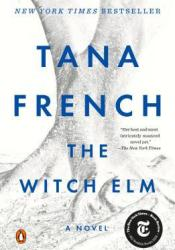 The Witch Elm Book by Tana French