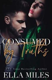 Consumed by Truths (Truth or Lies #6)