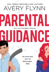 Parental Guidance (Ice Knights, #1) Book