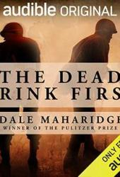 The Dead Drink First Book