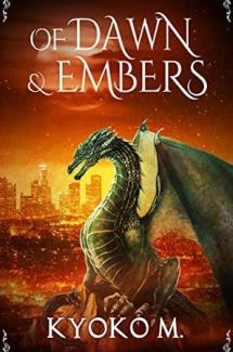 Of Dawn and Embers Review