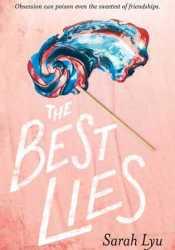 The Best Lies Book by Sarah Lyu