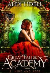 Hide and Seek (Great Falls Academy #6) Book