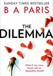 The Dilemma Book by B.A. Paris