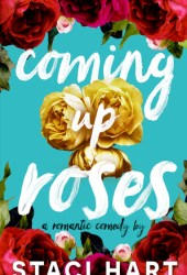 Coming Up Roses (Bennet Brothers, #1) Book